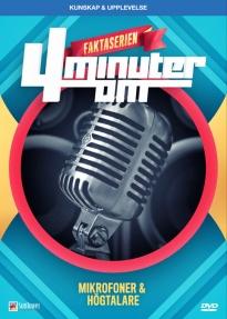 4 minuter om mikrofoner och högtalare