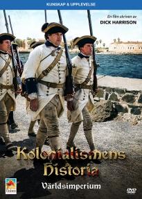 Kolonialismens Historia – Världsimperium