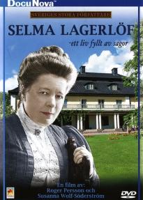 Selma Lagerlöf – Ett liv fyllt av sagor