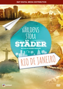 Rio De Janeiro – Världens stora städer