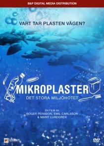 Mikroplaster – det stora miljöhotet